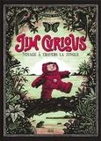 Matthias Picard - Jim Curious - Voyage à travers la jungle.