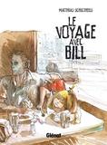 Matthias Schultheiss - Le voyage avec Bill.
