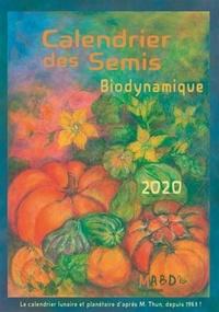 Calendrier des semis- Biodynamique - Matthias Thun |