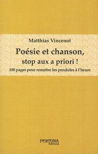 Matthias Vincenot - Poésie et chanson, stop aux à priori !.