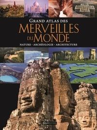 Histoiresdenlire.be Grand atlas des merveilles du monde - Nature, archéologie, architecture Image