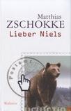 Matthias Zschokke - Lieber Niels.
