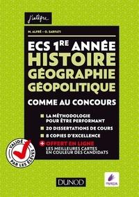 Matthieu Alfré et Olivier Sarfati - ECS 1re année Histoire Géographie Géopolitique - Comme au concours.