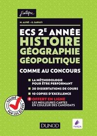 Matthieu Alfré et Olivier Sarfati - ECS 2e année Histoire Géographie Géopolitique - Comme au concours.