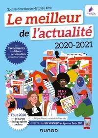 Matthieu Alfré et Emmanuel Attias - Le meilleur de l'actualité 2020-2021 - Tout 2020 en 16 cartes et infographies couleur.