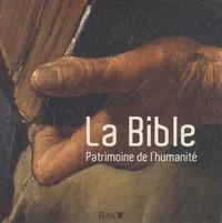 Matthieu Arnera et Claude Dubois - La Bible - Patrimoine de l'humanité.
