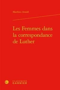 Histoiresdenlire.be Les Femmes dans la correspondance de Luther Image