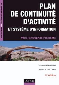 Matthieu Bennasar - Plan de continuité d'activité et système d'information -2e éd. - Vers l'entreprise résiliente.