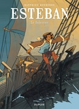 Matthieu Bonhomme - Esteban Tome 1 : Le Baleinier.