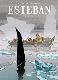 Matthieu Bonhomme - Esteban - Volume 3 - Survival.