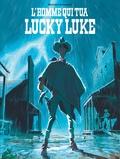 Matthieu Bonhomme - L'homme qui tua Lucky Luke.