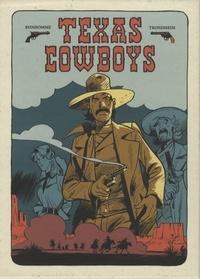 Texas Cowboys - Coffret en 2 volumes avec un livret de croquis et dessins.pdf