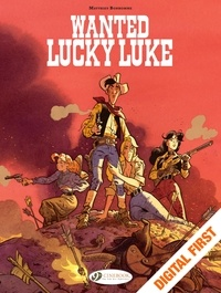 Matthieu Bonhomme - Wanted Lucky Luke.