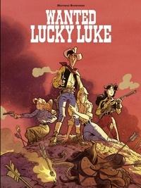 Matthieu Bonhomme - Wanted, Lucky Luke !.
