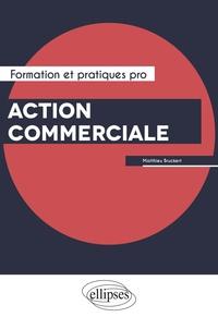 Matthieu Bruckert - Action commerciale.
