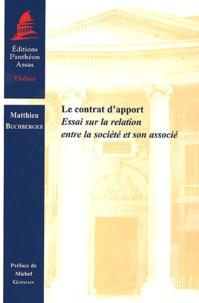 Le contrat dapport - Essai sur la relation entre la société et son associé.pdf