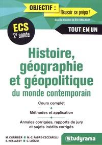 Matthieu Charrier et Marie-Christine Fabre Ceccarelli - Histoire, géographie et géopolitique du monde contemporain - Deuxième année.