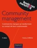Matthieu Chéreau - Community management - 3e éd..