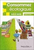 Matthieu Combe - Consommez écologique - Faits et gestes.