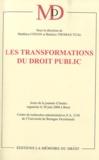 Matthieu Conan et Béatrice Thomas-Tual - Les transformations du droit public - Actes de la journée d'études organisée le 20 juin 2008 à Brest.