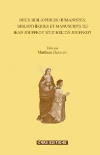 Matthieu Desachy - Deux bibliophiles humanistes - Jean et Hélion Jouffroy.