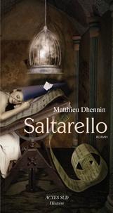 Matthieu Dhennin - Saltarello.