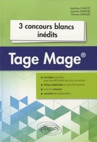 Matthieu Dubost et Quentin Durand - 3 concours blancs Tage Mage.