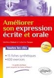 Matthieu Dubost et Catherine Turque - Améliorer son expression écrite et orale - Toutes les clés.