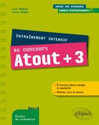 Matthieu Dubost et Sophie Delaitre - Entraînement intensif au concours Atout + 3.