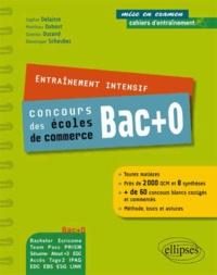 Matthieu Dubost et Sophie Delaitre - Entraînement intensif concours des écoles de commerce Bac+0.