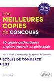 Matthieu Dubost - Les meilleures copies de concours - 10 copies authentiques de culture générale et de philosophie.