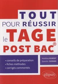 Matthieu Dubost et Quentin Durand - Tout pour réussir le Tage post-bac.