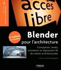 Blender pour larchitecture - Conception, rendu, animation et impression 3D de scènes architecturales.pdf