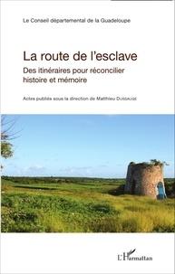 Histoiresdenlire.be La route de l'esclave - Des itinéraires pour réconcilier histoire et mémoire Image