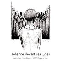 Matthieu Farcy - Jehanne devant ses juges.