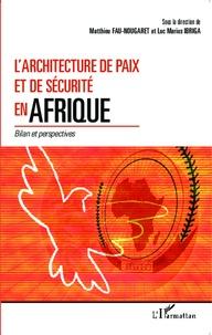 Histoiresdenlire.be L'Architecture de paix et de sécurité en Afrique - Bilan et perspectives Image