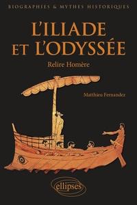 Livres Kindle téléchargements gratuits L'Iliade et l'Odyssée  - Relire Homère en francais 9782340002685 iBook