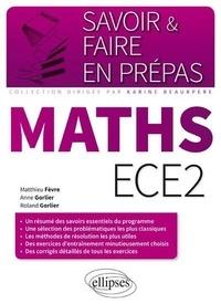 Matthieu Fèvre et Anne Gorlier - Mathématiques ECE2.