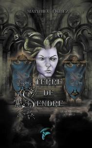 Matthieu Fichez - Terre de Sendre - Tome 2, Le Mont Divin.
