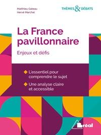 Matthieu Gateau et Hervé Marchal - La France pavillonnaire - Enjeux et défis.