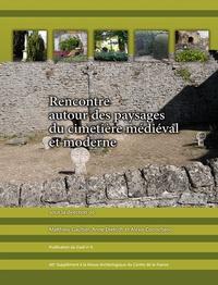 Matthieu Gaultier et Anne Dietrich - Rencontre autour des paysages du cimetière médiéval et moderne.