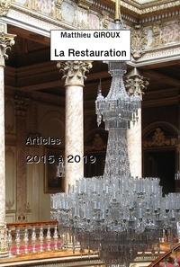 Matthieu Giroux - La restauration.