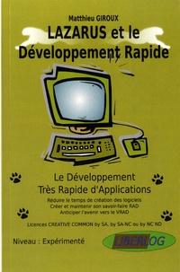 Matthieu Giroux - Lazarus et le développement rapide - Le développement très rapide d'applications.