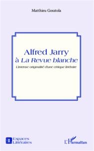 Deedr.fr Alfred Jarry à la revue blanche Image