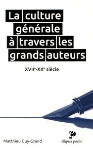 La culture générale à travers les grands auteurs - XVIIe-XXe siècle.pdf