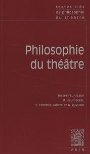 Matthieu Haumesser et Camille Combes-Lafitte - Philosophie du théâtre.