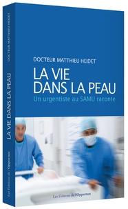 La vie dans la peau - Un urgentiste au Samu raconte.pdf