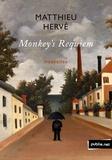 Matthieu Hervé - Monkey's Requiem.