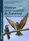 Matthieu Lascève et Claude Crocq - Oiseaux remarquables de Provence - Ecologie, statut et conservation.