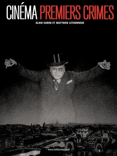 Cinéma, premiers crimes